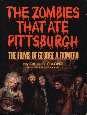 画像1: The Zombies That Ate Pittsburgh: The Films of George A. Romero