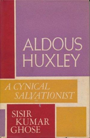 画像1: SISIRKUMAR GHOSE Aldous Huxley : A Cynical Salvationist